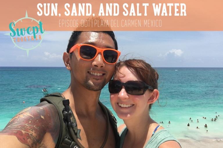 Swept Together Episode 1 Sun Sand Salt Water