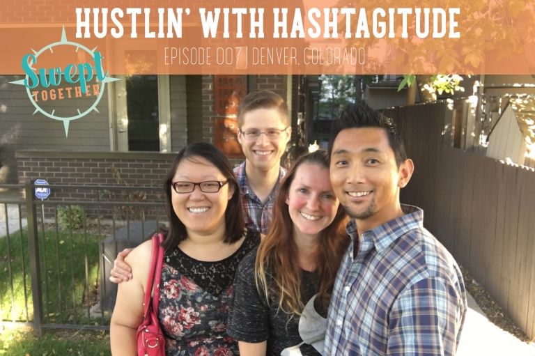 Swept Together Episode 7 Hangin with Hashtagitude
