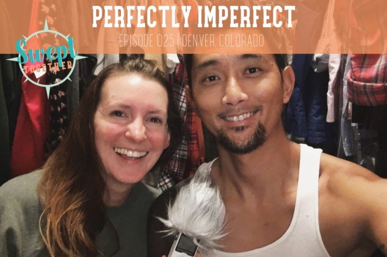 Swept Together Episode 25 Perfectly Imperfect