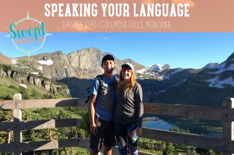 Swept Together Episode 46 Speaking Your Language