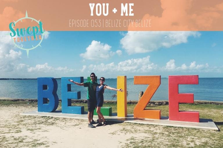 Swept Together Episode 53 Wedding Planning in Belize