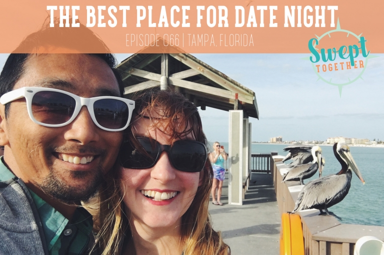 Swept Together Episode 66 Tips for Date Night