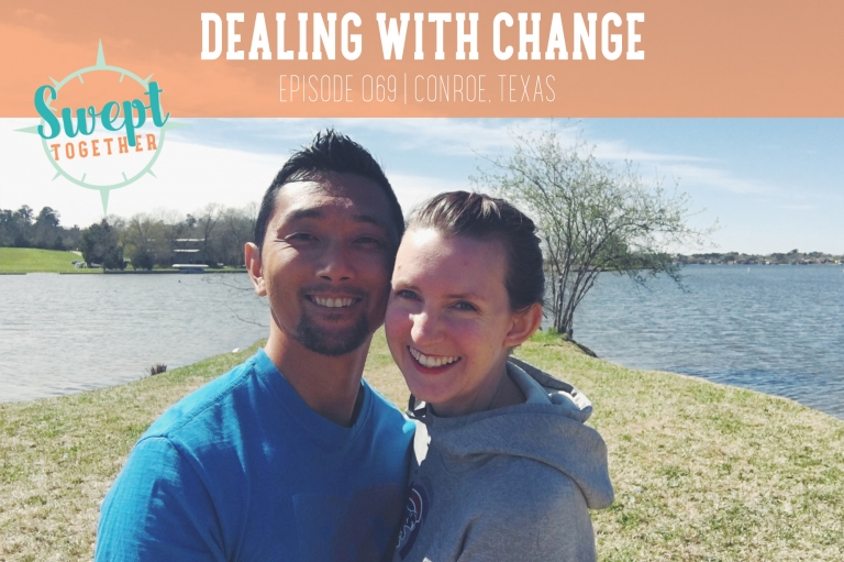 Swept Together Podcast Episode 69 Dealing With Change